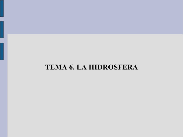 TEMA 6. LA HIDROSFERA