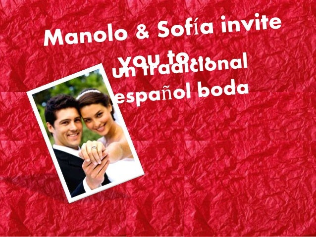 Manolo & sofía invite you to