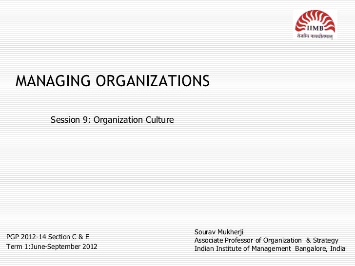 Man org session 9_org culture_26th july 2012