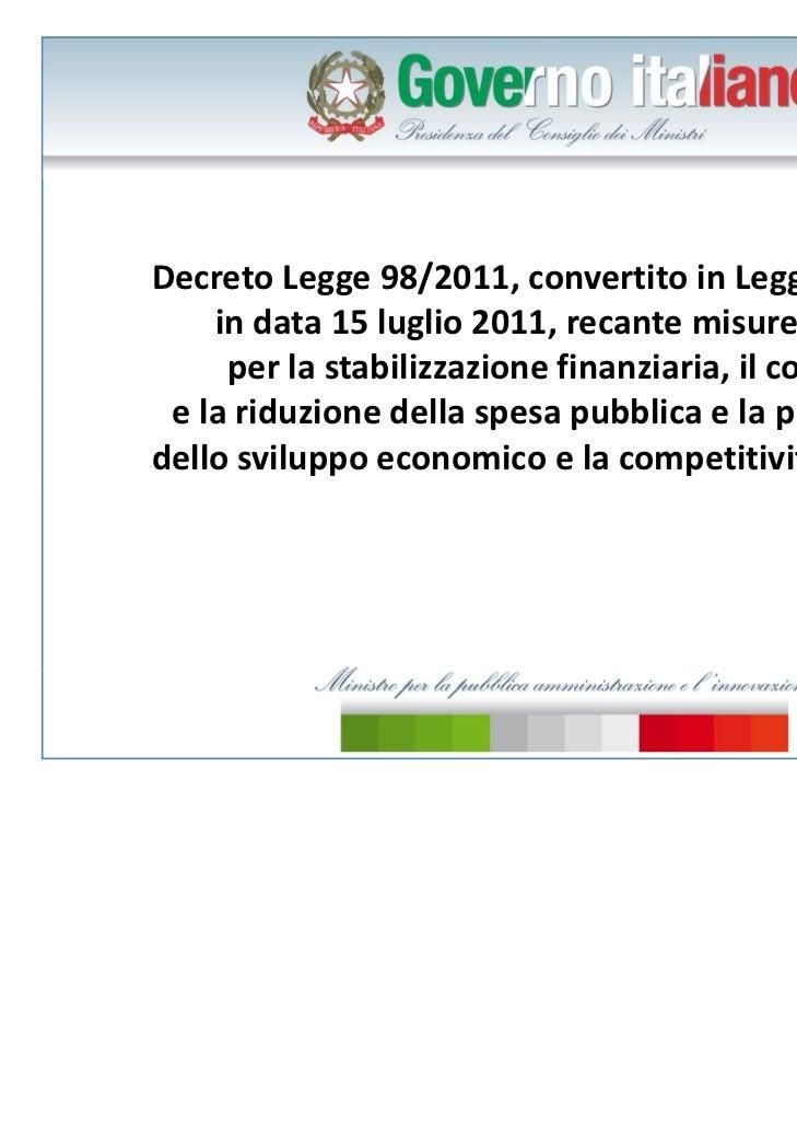 DecretoLegge98/2011,convertitoinLegge111/2011    indata15luglio2011,recantemisureurgenti     perlastabili...