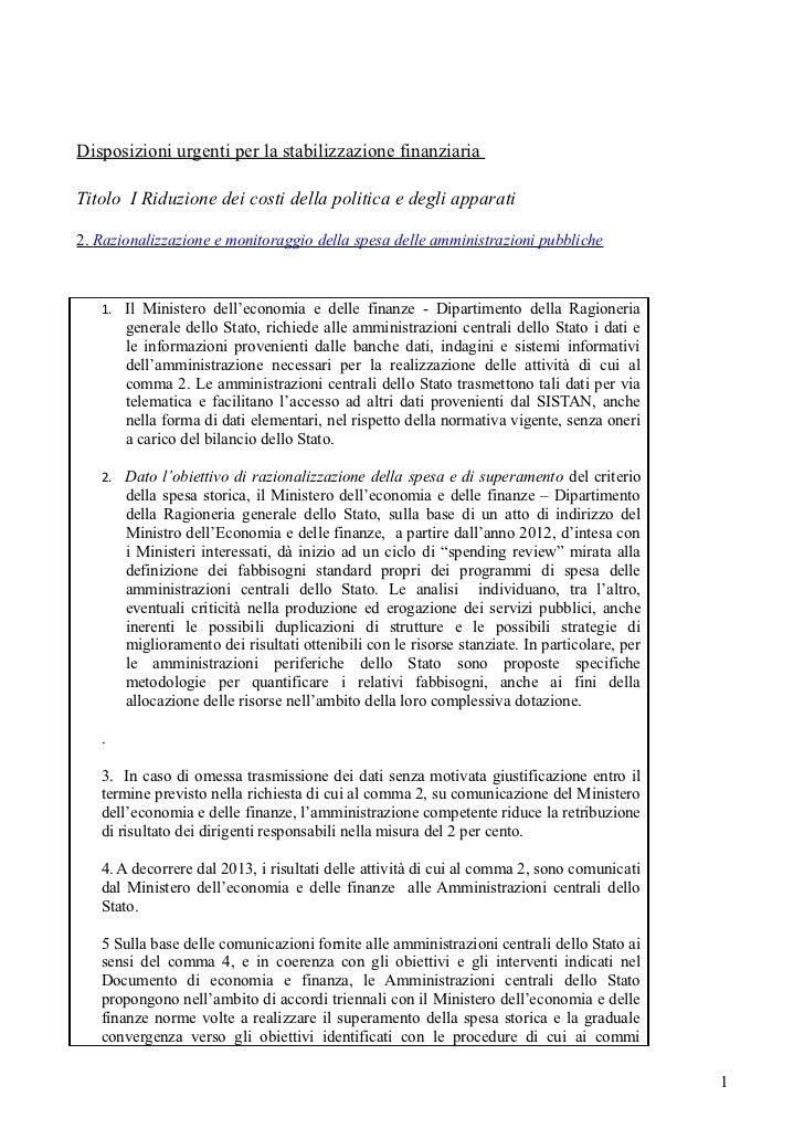 Disposizioni urgenti per la stabilizzazione finanziariaTitolo I Riduzione dei costi della politica e degli apparati2. Razi...
