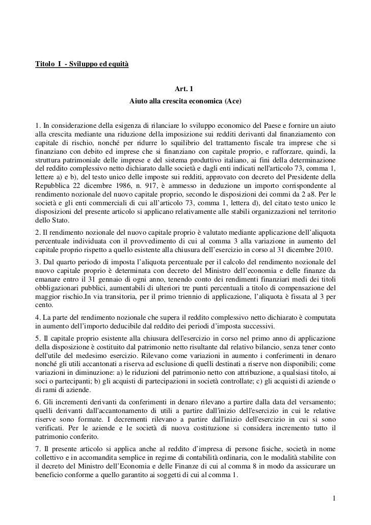 Titolo I - Sviluppo ed equità                                                 Art. 1                                 Aiuto...
