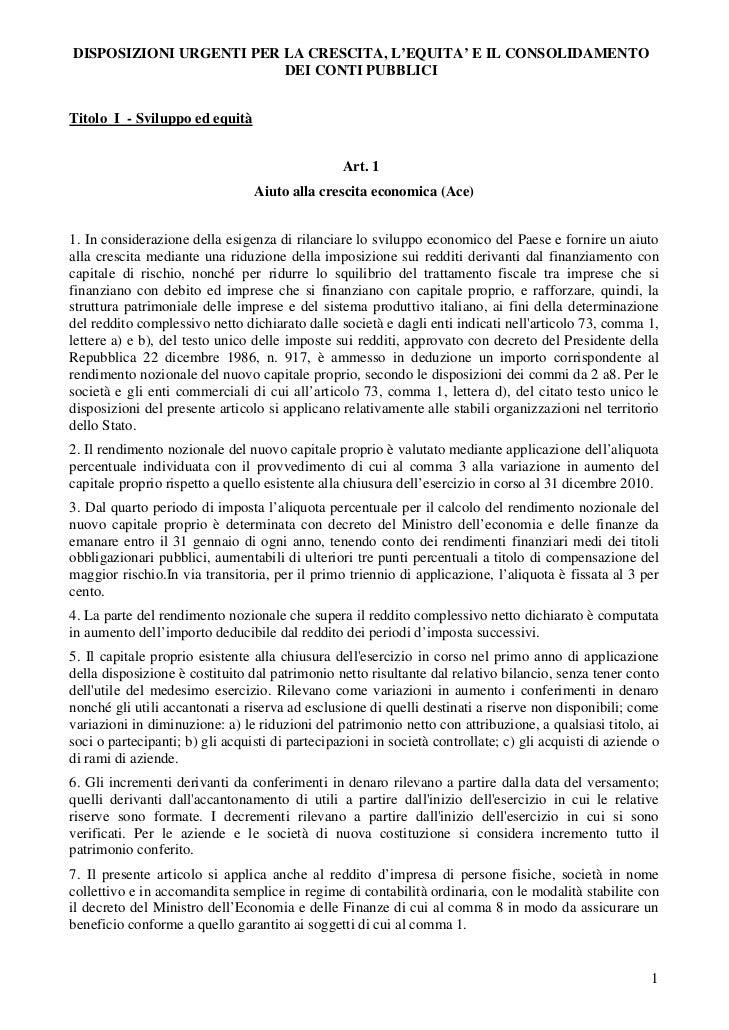 DISPOSIZIONI URGENTI PER LA CRESCITA, L'EQUITA' E IL CONSOLIDAMENTO                         DEI CONTI PUBBLICITitolo I - S...