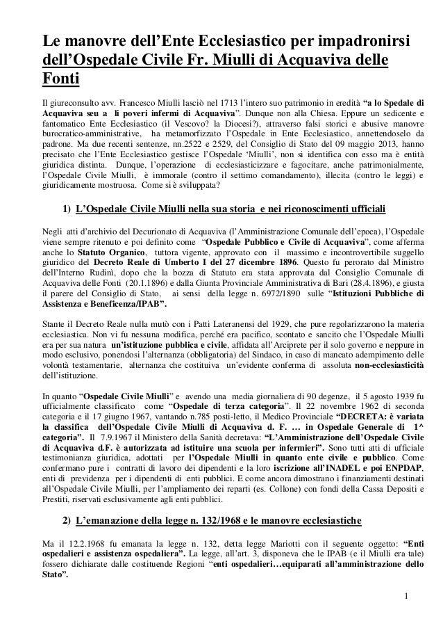 1 Le manovre dell'Ente Ecclesiastico per impadronirsi dell'Ospedale Civile Fr. Miulli di Acquaviva delle Fonti Il giurecon...