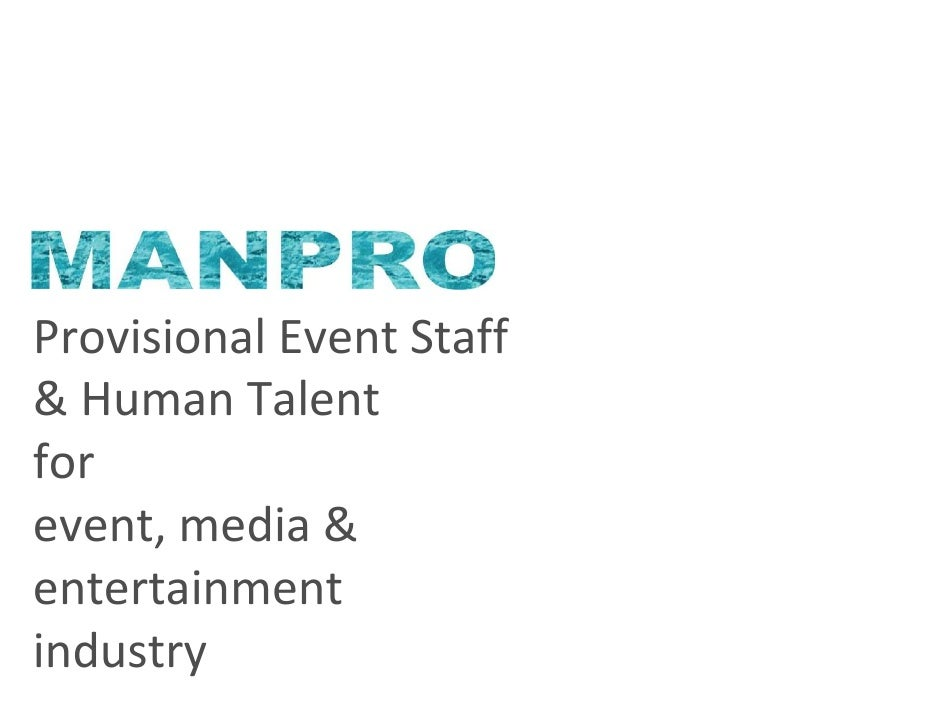 Provisional Event Staff & Human Talent for event, media & entertainment industry