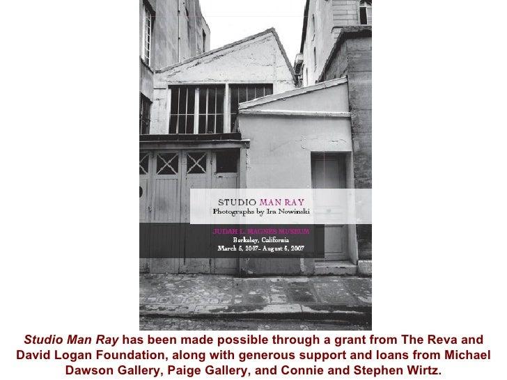 Studio Man Ray: Photographs by Ira Nowinski (2007) Exhibition Presentation