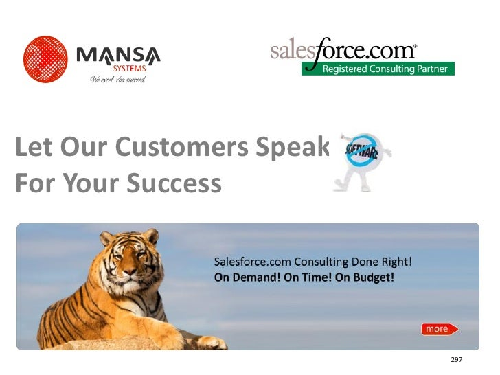 Let Our Customers Speak For Your Success                               297