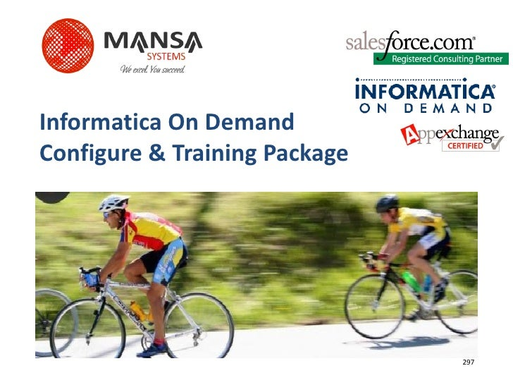 Informatica On Demand Configure & Training Package                                    297