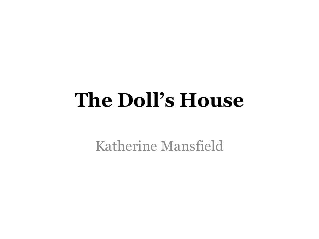 The Doll's House Katherine Mansfield