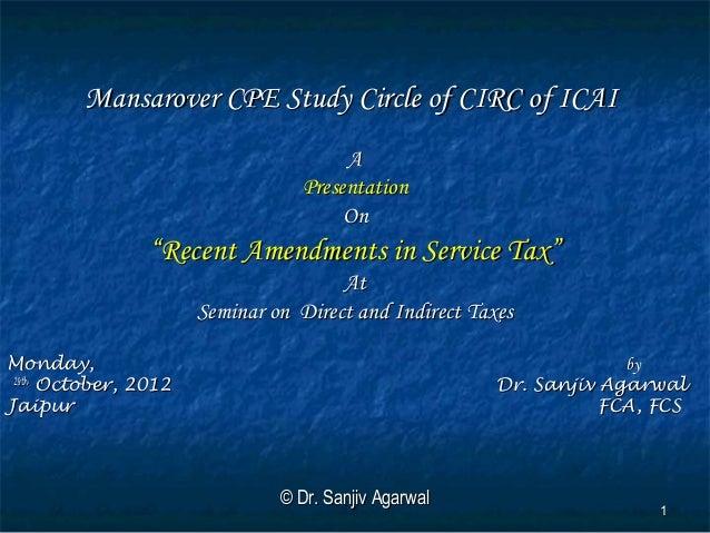 Mansarover CPE Study Circle of CIRC of ICAI                                      A                                 Present...