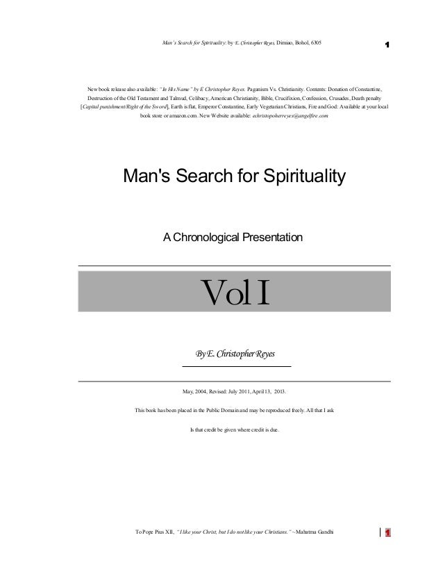 Man's Search for Spirituality: A Chronological presentation by E Christopher Reyes