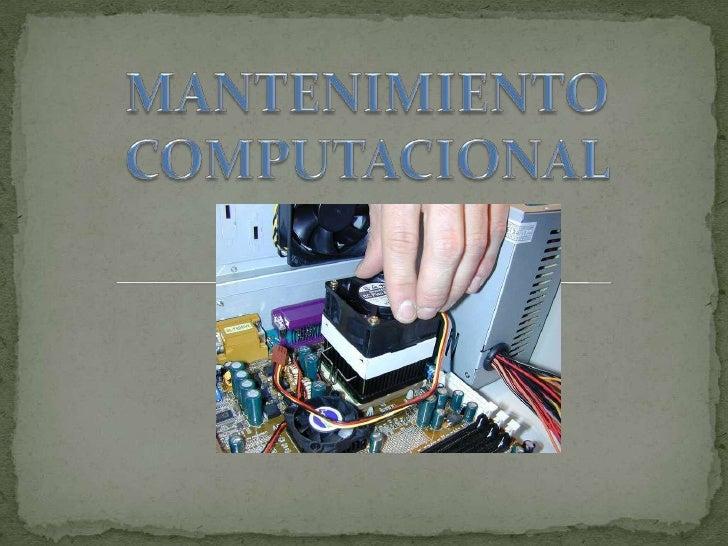 MANTENIMIENTO  <br />COMPUTACIONAL  <br />