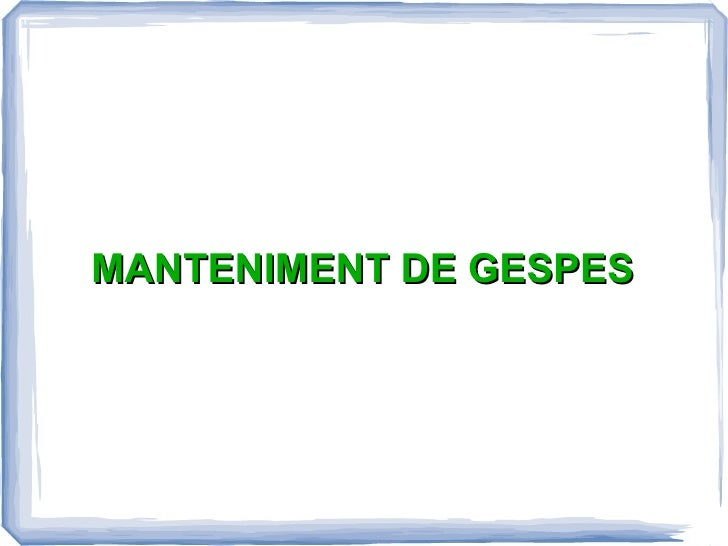 MANTENIMENT DE GESPES