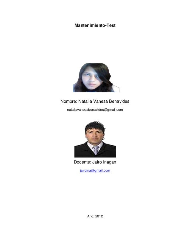 Mantenimiento-TestNombre: Natalia Vanesa Benavides   nataliavanesabenavides@gmail.com      Docente: Jairo Inagan          ...