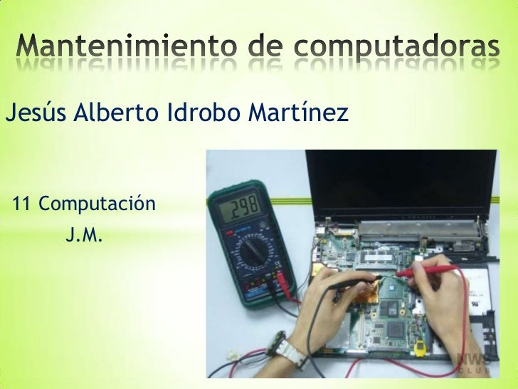 Jesús Alberto Idrobo Martínez11 Computación     J.M.