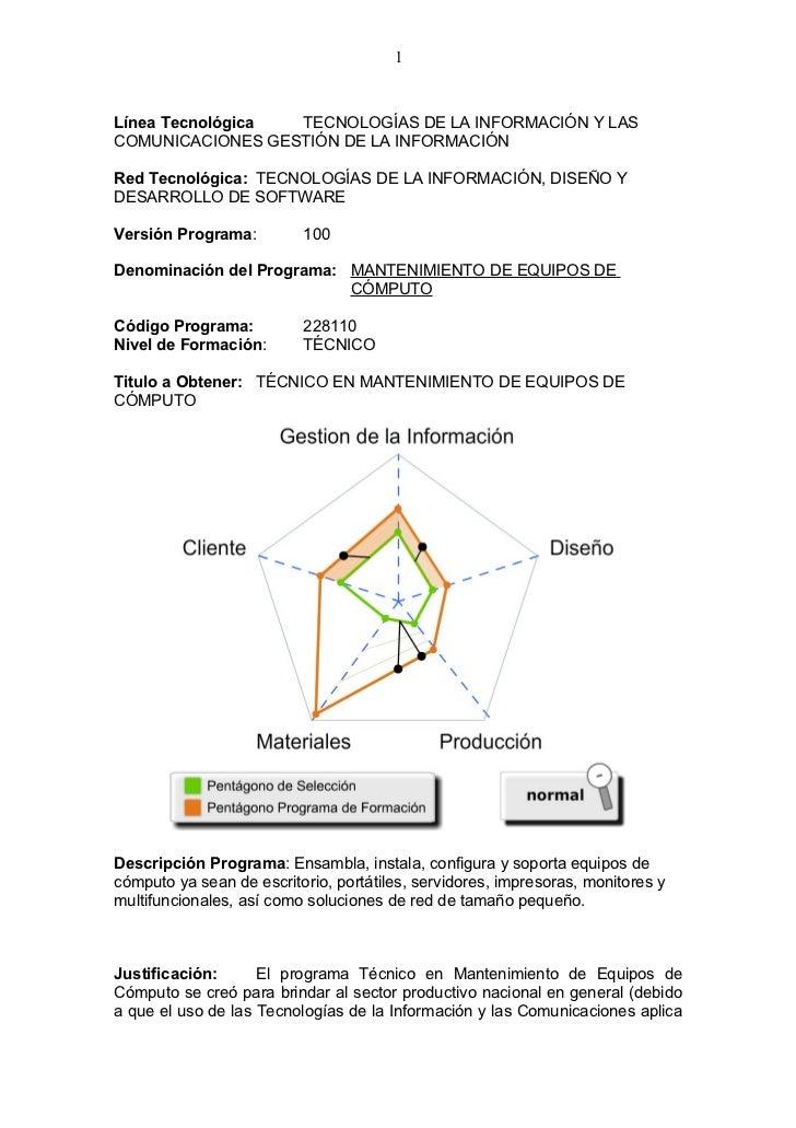 1Línea Tecnológica TECNOLOGÍAS DE LA INFORMACIÓN Y LASCOMUNICACIONES GESTIÓN DE LA INFORMACIÓNRed Tecnológica: TECNOLOGÍAS...
