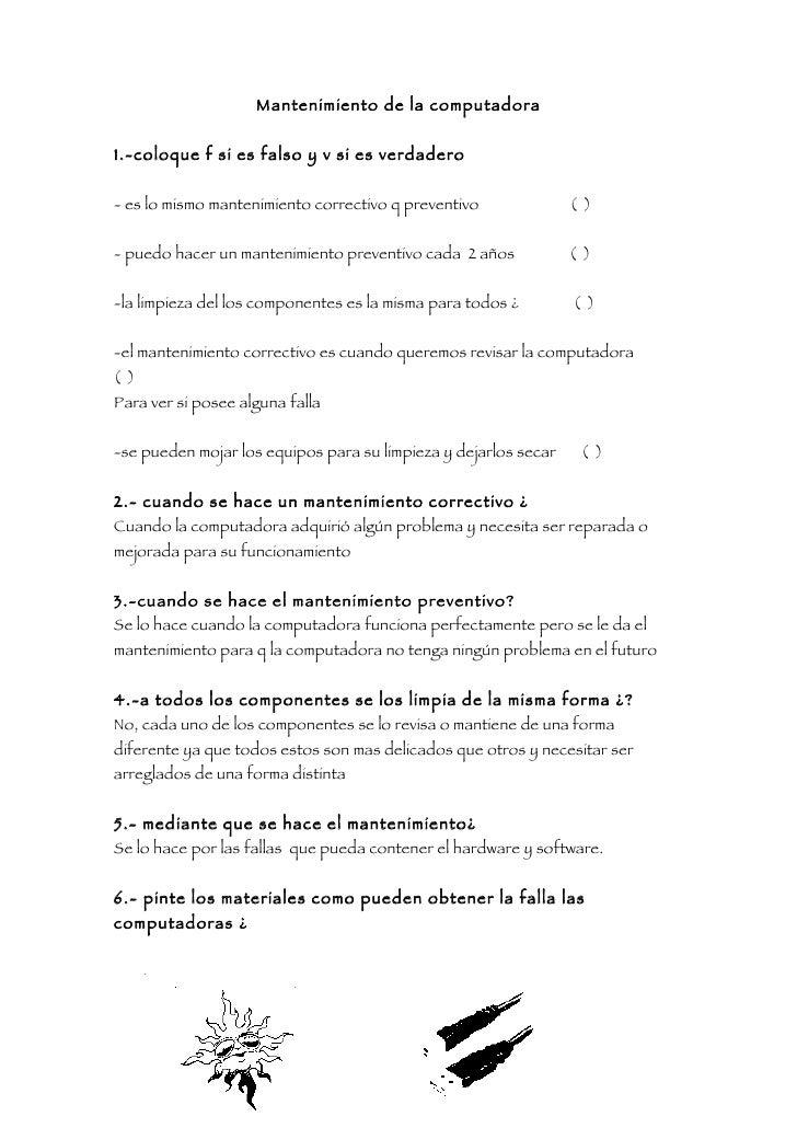 Mantenimiento de la computadora   1.-coloque f si es falso y v si es verdadero   - es lo mismo mantenimiento correctivo q ...
