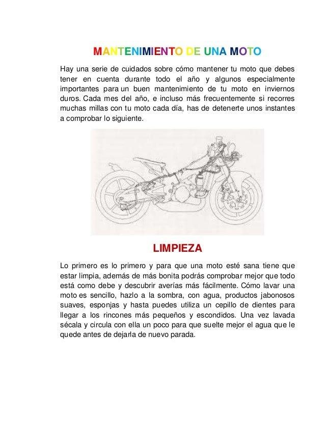MANTENIMIENTO DE UNA MOTOHay una serie de cuidados sobre cómo mantener tu moto que debestener en cuenta durante todo el añ...