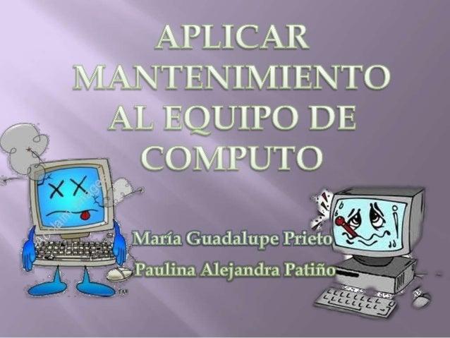 MANTENIMIENTO PREVENTIVOEl mantenimiento preventivo son todas aquellas acciones realizadas por un usuario asía un equipo c...