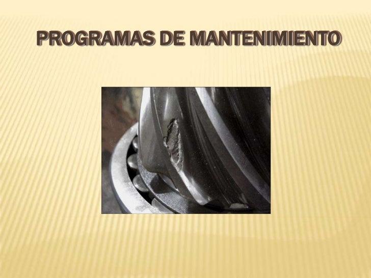 PROGRAMAS DE MANTENIMIENTO