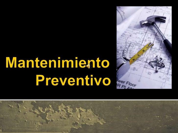 Mantenimiento                    Preventivo<br />