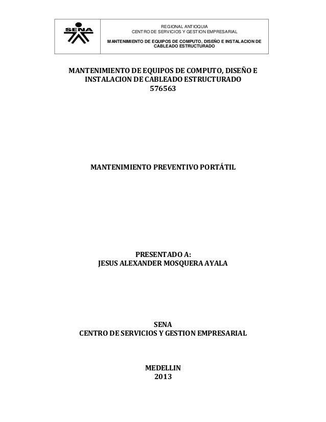 REGIONAL ANTIOQUIA CENTRO DE SERVICIOS Y GESTION EMPRESARIAL MANTENIMIENTO DE EQUIPOS DE COMPUTO, DISEÑO E INSTALACION DE ...