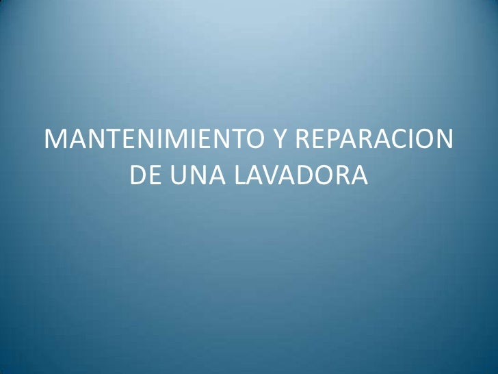 Mantenimiento y reparacion de una lavadora for Como reparar una lavadora