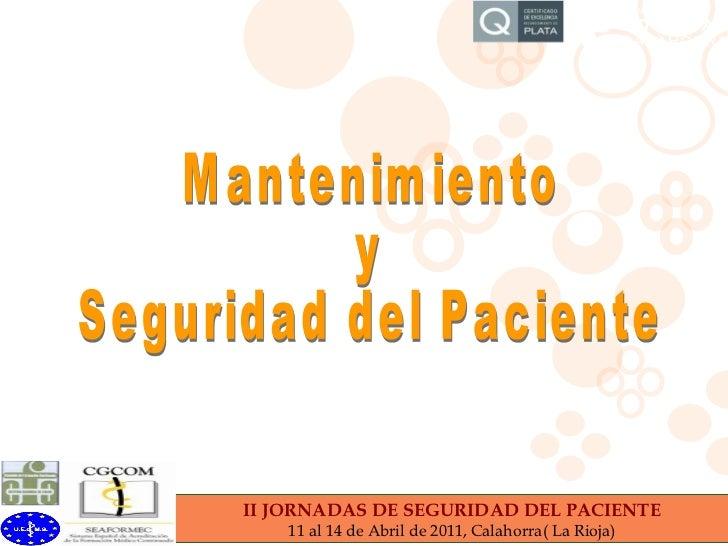 Mantenimiento y  Seguridad del Paciente