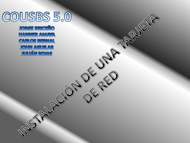 COUSBS 5.0<br />JORGE BRICEÑO<br />HANNER AMAYA<br />CARLOS BERNAL<br />JOHN AGUILAR<br />JULIÁN ROJAS<br />INSTALACIÓN DE...