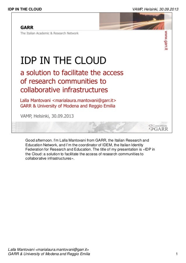IDP IN THE CLOUD  a solution to facilitate the access of research communities to collaborative infrastructures