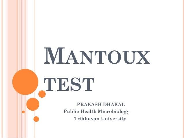 MANTOUX TEST PRAKASH DHAKAL Public Health Microbiology Tribhuvan University