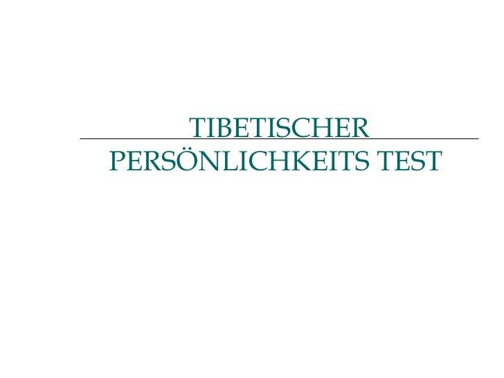 TIBETISCHER PERSÖNLICHKEITS TEST
