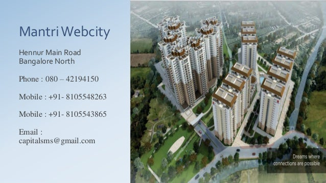 Mantri webcity call 9845017139