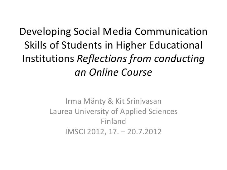 Developing Social Media Communication Skills of Students in Higher EducationalInstitutions Reflections from conducting    ...
