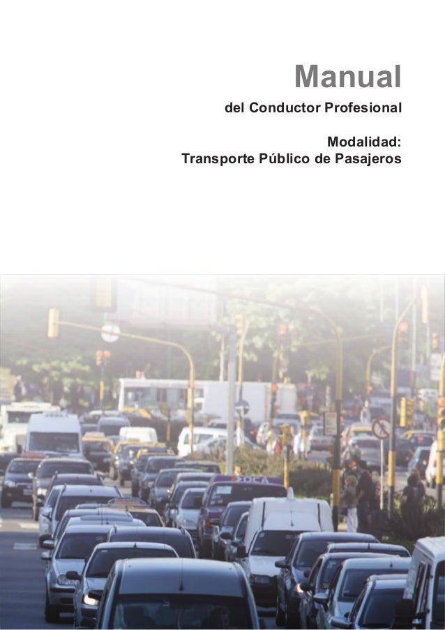 Manual del Conductor Profesional Modalidad: Transporte Público de Pasajeros