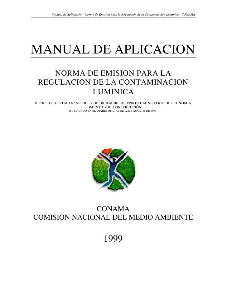 Manual de Aplicación – Norma de Emisión para la Regulación de la Contaminación Lumínica - CONAMA     MANUAL DE APLICACION ...