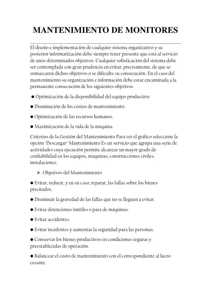 MANTENIMIENTO DE MONITORES<br />El diseño e implementación de cualquier sistema organizativo y su posterior informatizació...