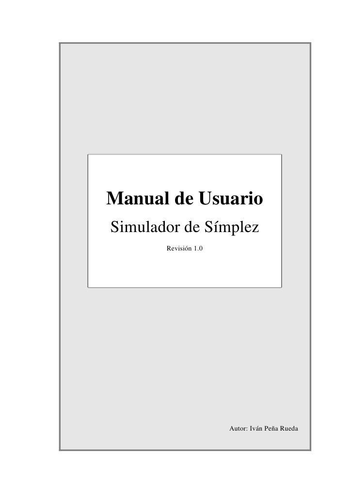 Manual de UsuarioSimulador de Símplez       Revisión 1.0                      Autor: Iván Peña Rueda