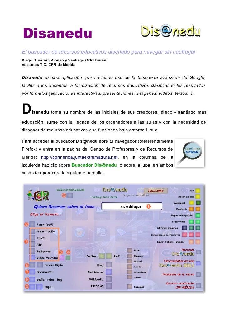 DisaneduEl buscador de recursos educativos diseñado para navegar sin naufragarDiego Guerrero Alonso y Santiago Ortiz Durán...