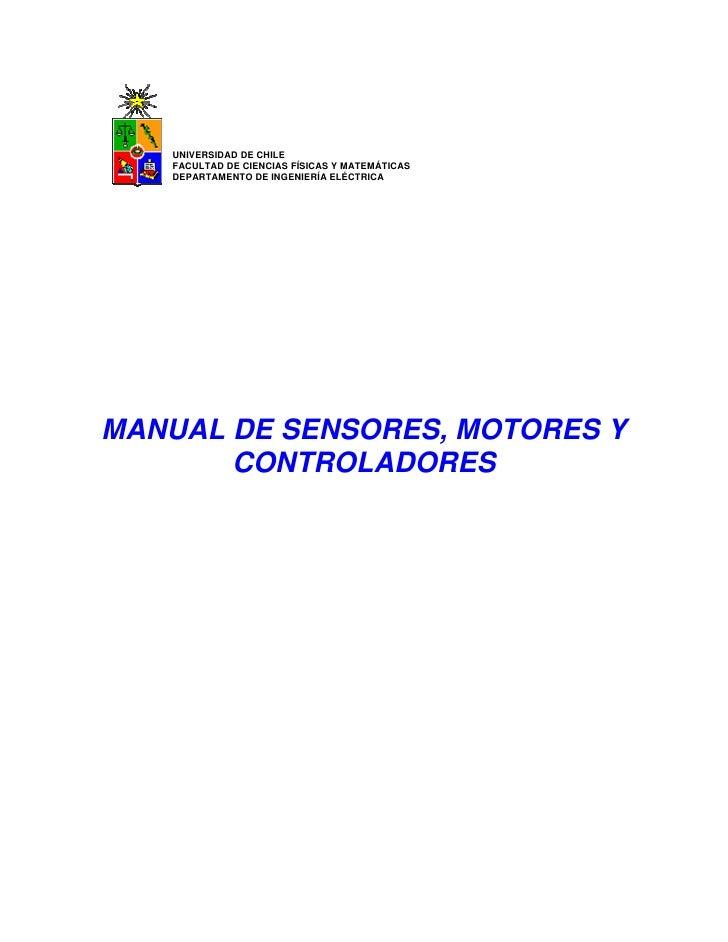 UNIVERSIDAD DE CHILE   FACULTAD DE CIENCIAS FÍSICAS Y MATEMÁTICAS   DEPARTAMENTO DE INGENIERÍA ELÉCTRICAMANUAL DE SENSORES...