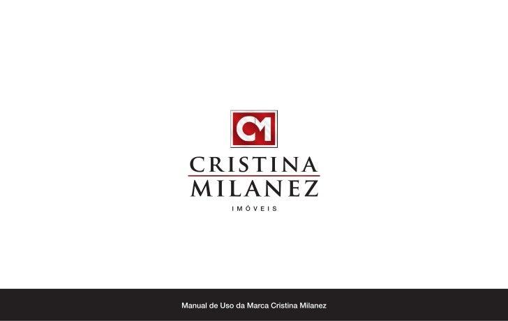 Manual de Uso da Marca Cristina Milanez Imóveis