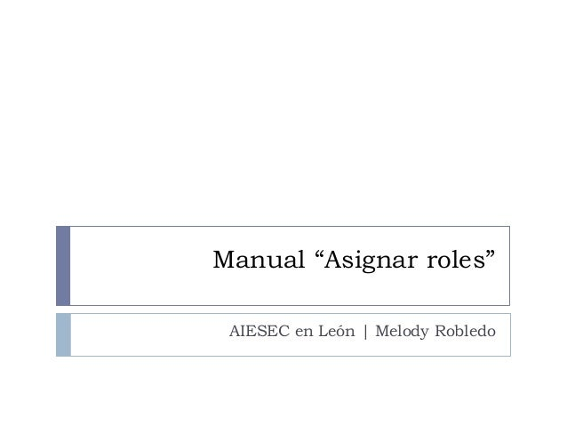 AIESEC Academy   How to assign Roles