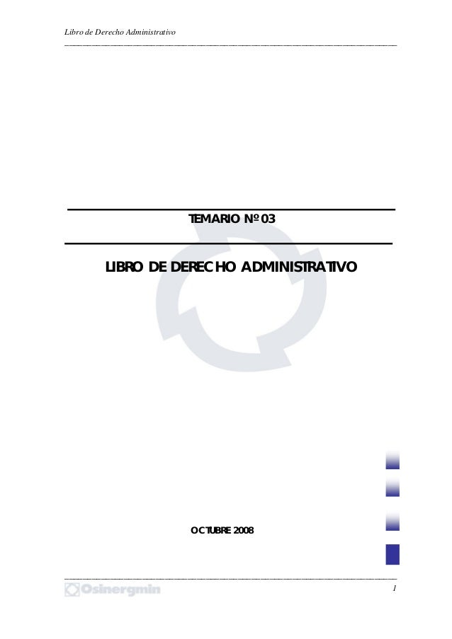 Libro de Derecho Administrativo  _________________________________________________________________________  TEMARIO Nº 03 ...