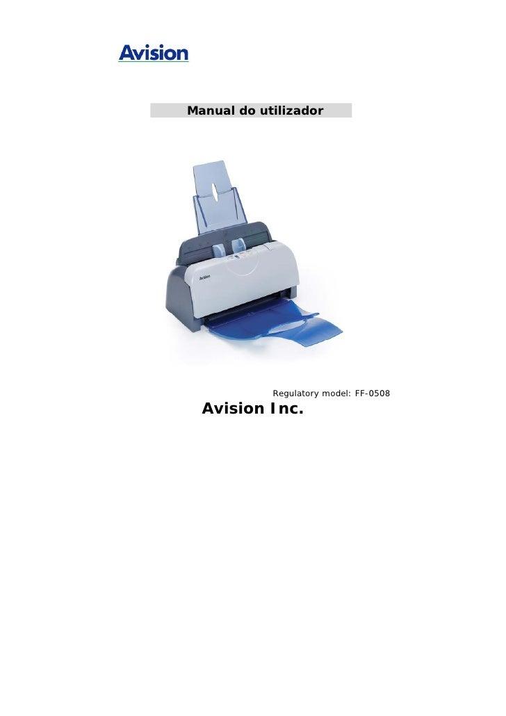 Manual do utilizador                 Regulatory model: FF-0508    Avision Inc.