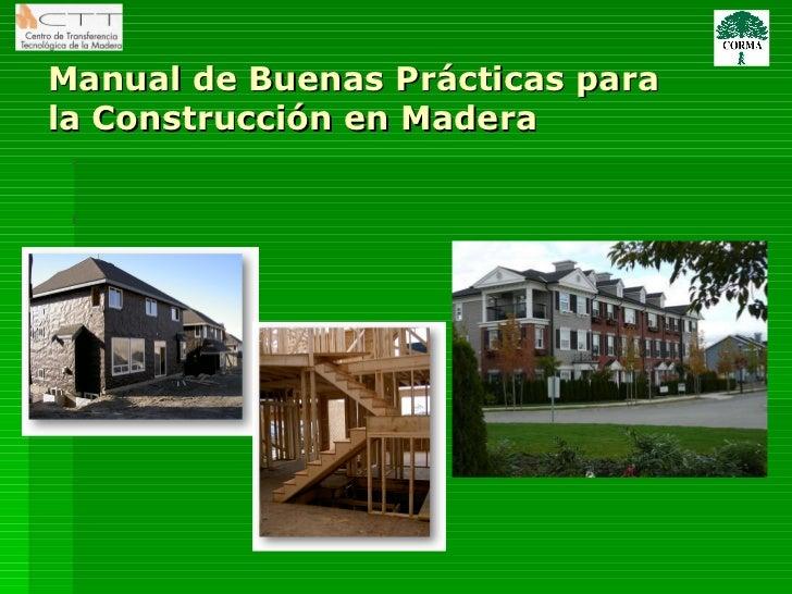Manual de Buenas Prácticas para la Construcción en Madera