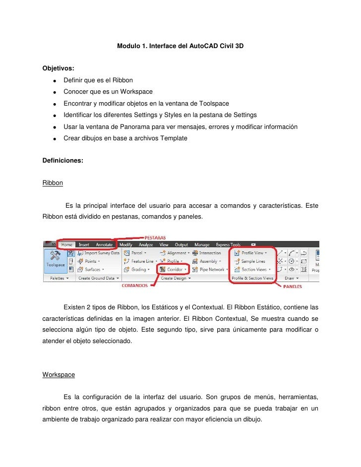 Modulo 1. Interface del AutoCAD Civil 3DObjetivos:         Definir que es el Ribbon         Conocer que es un Workspace   ...
