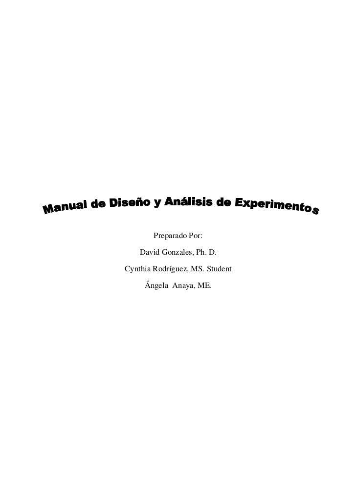 Preparado Por:    David Gonzales, Ph. D.Cynthia Rodríguez, MS. Student     Ángela Anaya, ME.