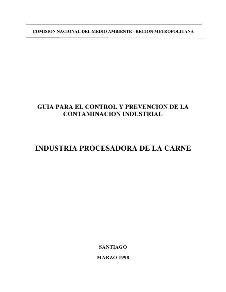 COMISION NACIONAL DEL MEDIO AMBIENTE - REGION METROPOLITANA      GUIA PARA EL CONTROL Y PREVENCION DE LA         CONTAMINA...