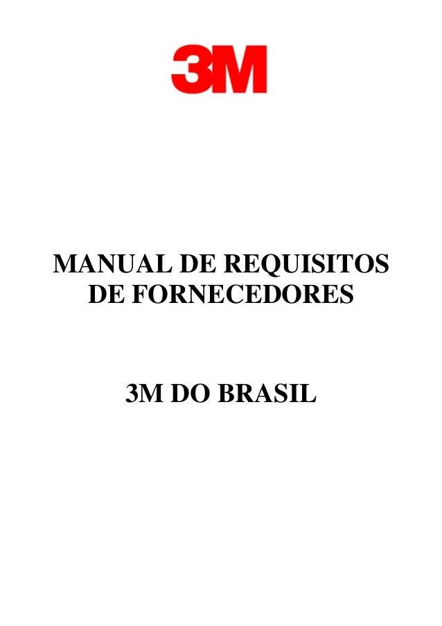 MANUAL DE REQUISITOS DE FORNECEDORES 3M DO BRASIL
