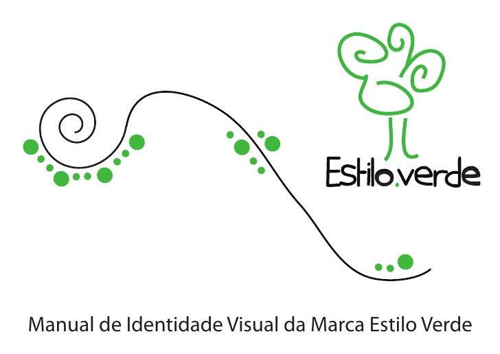 Manual de Identidade Visual da Marca Estilo Verde